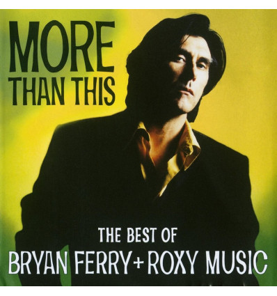 Bryan Ferry/Roxy Music - More than this CD Best of