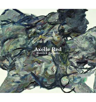 Axelle Red 2CD Sisters & Empathy