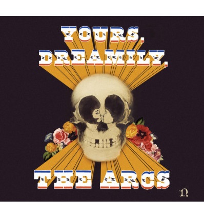 The Arcs - Yours, Dreamily LP + Downloadcard