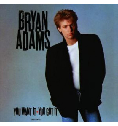 Bryan Adams - You Want It, You Got It CD