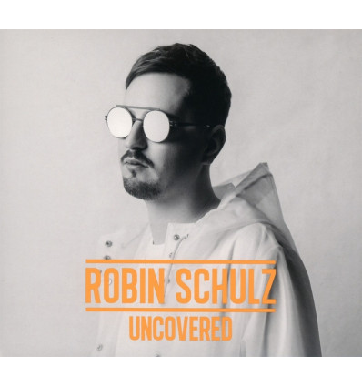 Robin Schulz - Uncovered 1CD