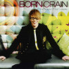 Born Crain - Pleasure of your Company 1CD