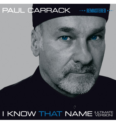Paul Carrack - I Know That Name CD