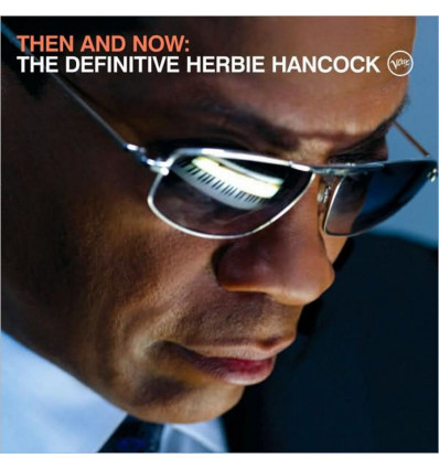 HERBIE HANCOCK THE DEFINITIVE : THEN & NOW + DVD