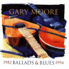 Gary Moore - Ballads & Blues 1982-1994 CD