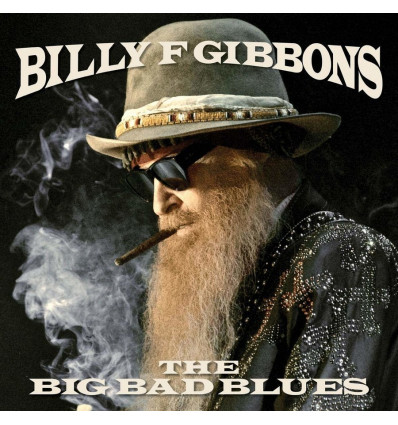 Billy F Gibbons - The Big Bad Blues 1LP