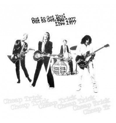 Cheap Trick - Out To Get You! Live 1977 2LP RSD 2020