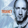 Pete Townshend - Truancy CD The Best of